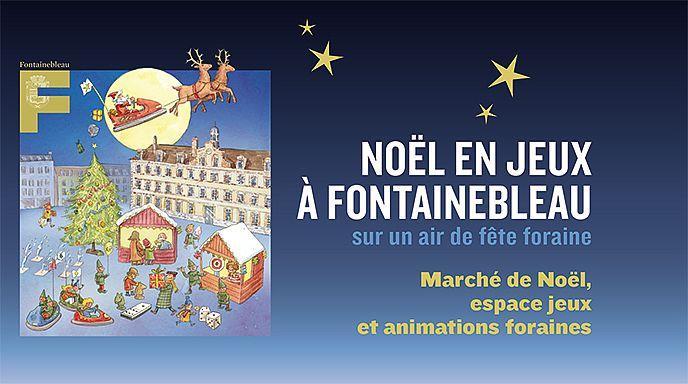 Marché De Noel Fontainebleau NOEL A FONTAINEBLEAU du 15 au 31 Décembre – CENTURY 21 Agence